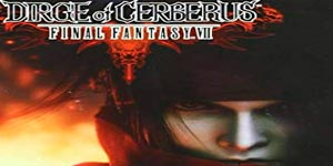 Final Fantasy VII: Dirge of Cerberus